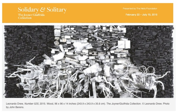 Leonardo Drew included in Solidary & Solitary: The Joyner/Giuffrida Collection