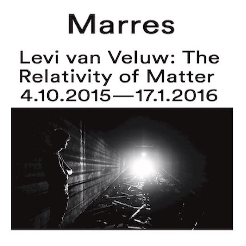 Levi van Veluw: The Relativity of Matter | Marres, Maastricht
